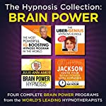 The Hypnosis Collection - Brain Power: Four Complete Life-Changing Hypnosis Programs for a Genius Mind |  Inspire3 Hypnosis