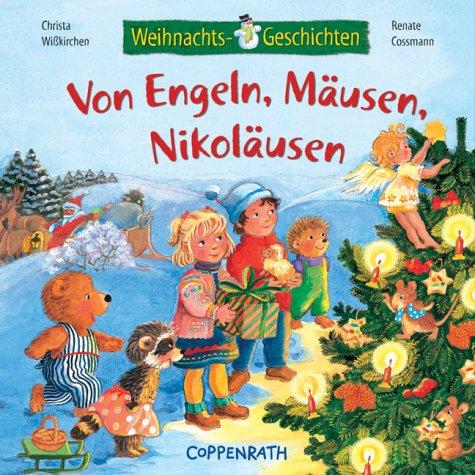 Weihnachtsgeschichten: Von Engeln, Mäusen, Nikoläusen