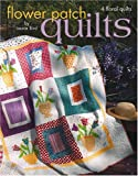 Flower Patch Quilts, Laurie Bird, 1601400152