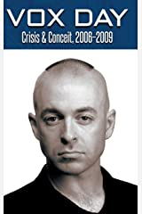 Crisis & Conceit, 2006-2009 (Collected Columns) Hardcover