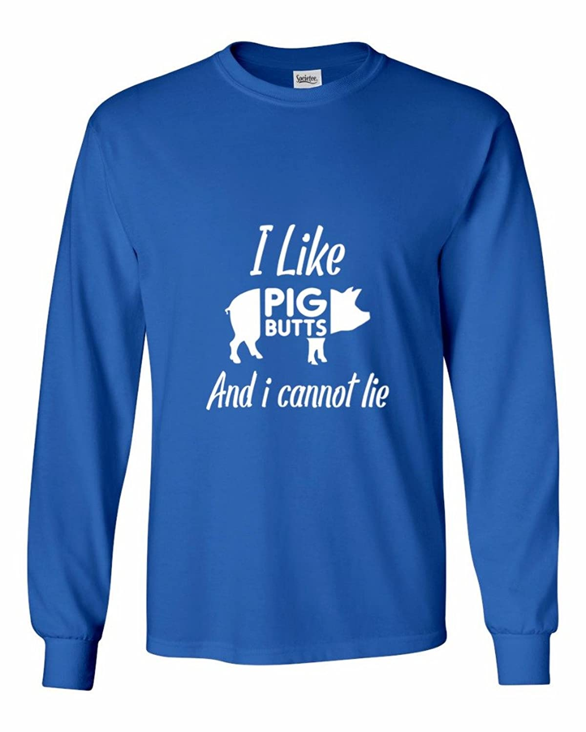 I Like Pig Butts and I Cannot Lie - Men's Long Sleeve T-Shirt