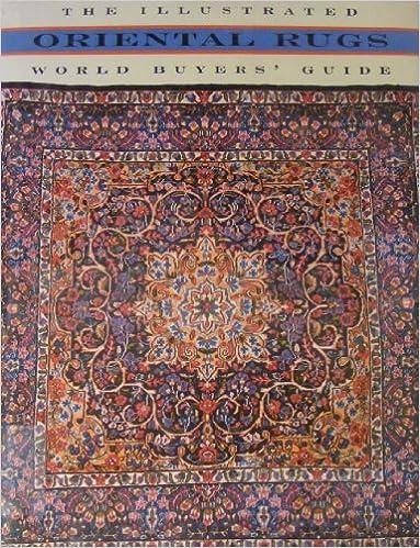 Oriental Rugs: The Illustrated World Buyeru0027s Guide: Janice Summers:  9780517596258: Amazon.com: Books