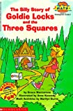 The Silly Story of Goldie Locks and the Three Squares (Hello Math Reader. Level 2)