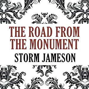 The Road from the Monument Audiobook