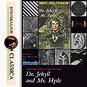 The Strange Case of Dr. Jekyll and Mr. Hyde Hörbuch von Robert Louis Stevenson Gesprochen von: Bob Neufeld