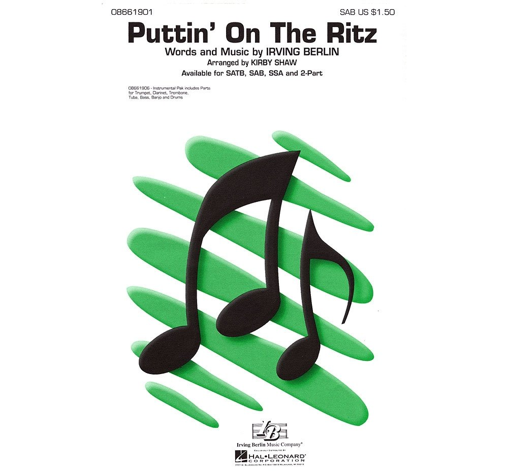 Partitions pour SSA SSA Irving Berlin: Puttin On the Ritz Chorale