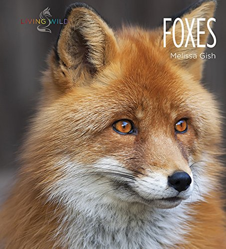Foxes (Living Wild) by Creative Paperbacks (Image #1)