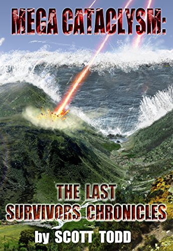 Mega Cataclysm: The Last Survivors Chronicles by [Todd, Scott]