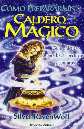 Cómo preparar un caldero mágico (MAGIA Y OCULTISMO)