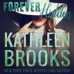 Forever Hidden: Forever Bluegrass #2 | Kathleen Brooks