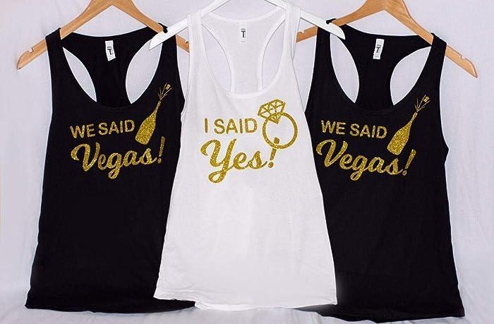 Amazon com: Custom I said YES they said VEGAS - She said YES we said