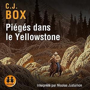 Piégés dans le Yellowstone | Livre audio