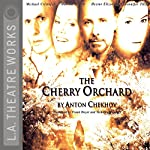 The Cherry Orchard | Anton Chekhov