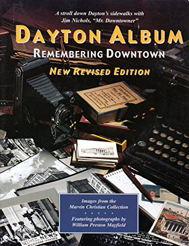 Dayton Album: Remembering Downtown