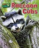 Raccoon Cubs (Wild Baby Animals)