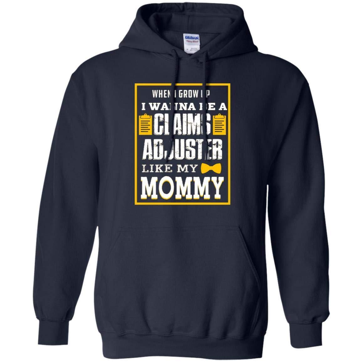 TeeAbelia When I Grow Up I Wanna Be A Claims Adjuster Like My Mommy Shirt
