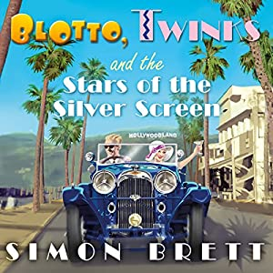Blotto, Twinks and the Stars of the Silver Screen Audiobook