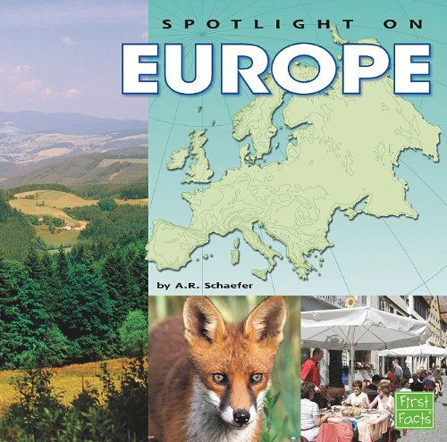 Download Spotlight on Europe (Spotlight on the Continents) PDF