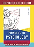 Pioneers of Psychology: A History