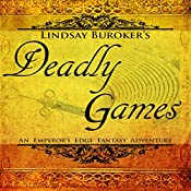 Deadly Games: The Emperor's Edge, Book 3 | Lindsay Buroker