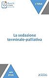 La sedazione terminale-palliativa