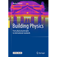 Building Physics: From physical principles to international standards