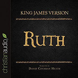 Holy Bible in Audio - King James Version: Ruth Audiobook