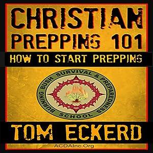 Christian Prepping 101 Audiobook