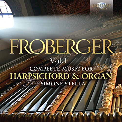 (Froberger: Complete Works for Harpsichord and Organ, Vol. 1)
