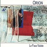 La Face Visible by Orion