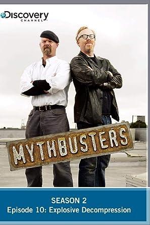 Amazon com: MythBusters Season 2 - Episode 10: Explosive