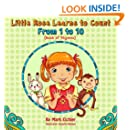 Children's Book: Little Rose Learns to Count from 1 to 10 (Little girl learn to count with the help of rhymes) (Children's Books with Good Values)