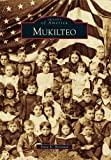 Mukilteo (Images of America Series)
