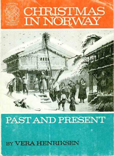 Christmas in Norway, Past and Present Traditions In Norway