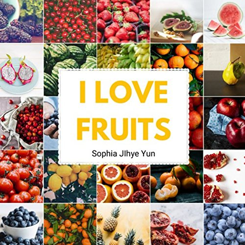 Download I Love Fruits: Children's Picture Book about Fruits PDF