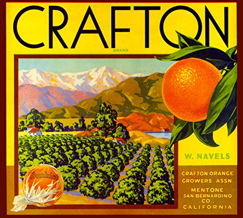 - A SLICE IN TIME Mentone, San Bernardino County California Crafton Brand Orange Citrus Fruit Crate Box Label Art Print