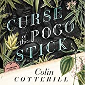 Curse of the Pogo Stick: The Dr. Siri Investigations, Book 5 | Colin Cotterill
