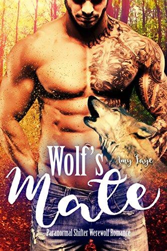 Wolf's Mate: Paranormal Shifter Werewolf Romance