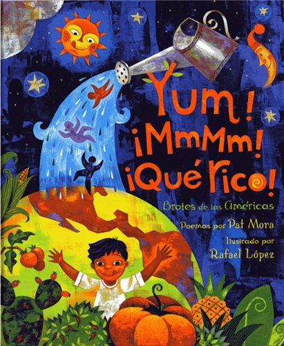 Yum! ¡MmMm! ¡Qué Rico!: America's Sproutings (Spanish Edition)