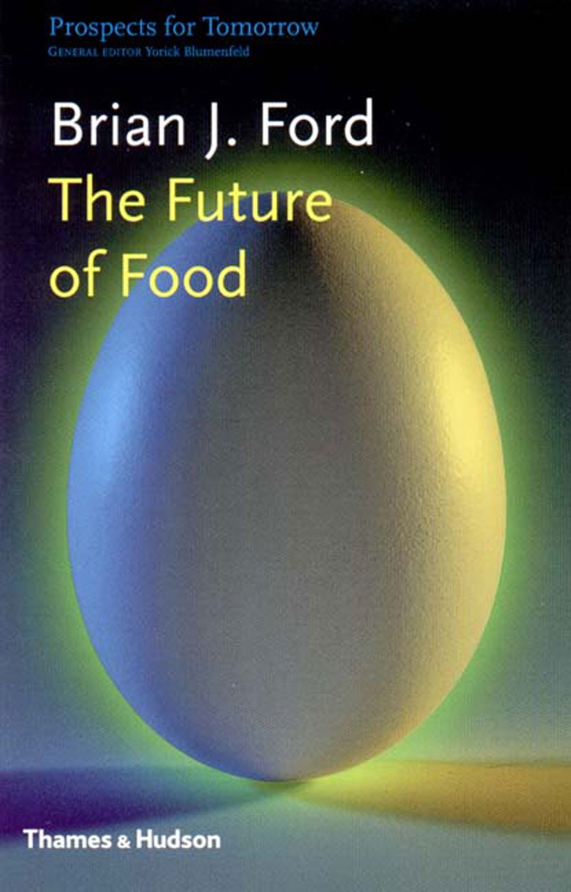 Download The Future of Food (Prospects for Tomorrow) pdf epub