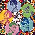 【メーカー特典あり】 DAN DAN Dance!![初回限定盤A](DAN DAN ダンステッカーシート付き)