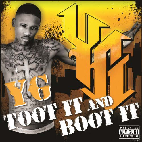 Toot It And Boot It  Explicit