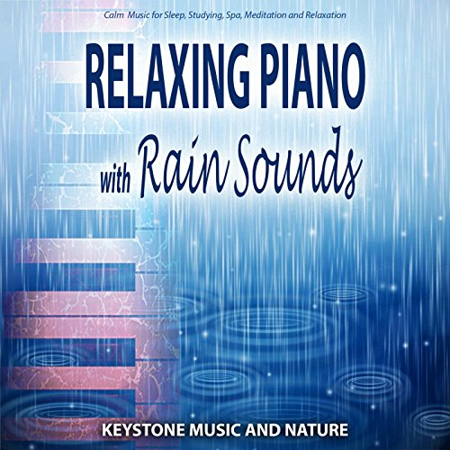 Relaxing Piano with Rain Sound...