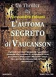 L'automa segreto di Vaucanson