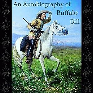 An Autobiography of Buffalo Bill Audiobook