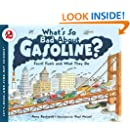 What's So Bad About Gasoline?: Fossil Fuels and What They Do (Let's-Read-and-Find-Out Science 2)