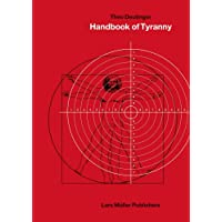 Theo Deutinger: Handbook of Tyranny