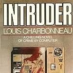 Intruder | Louis Charbonneau