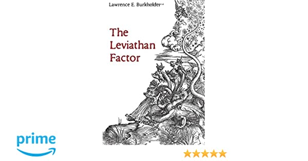 The Leviathan Factor: Lawrence E  Burkholder: 9781498299954: Amazon