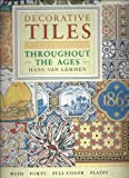 img - for Decorative Tiles Throughout the Ages (Poster Art Series) book / textbook / text book
